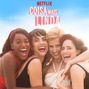 Coisa Mais Linda: Season 1 (Music from the Original Netflix Series)/João Erbetta