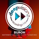 Sentimientos (Sandy Rivera Teaser Mix)/Suroh