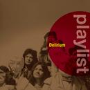 Playlist: Delirium/Delirium