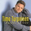 Kaikki palvoo/Timo Turpeinen