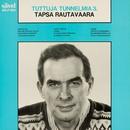 Tuttuja tunnelmia 3/Tapio Rautavaara