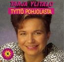 Tyttö Pohjolasta/Tarja Ylitalo