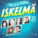 Eläköön iskelmä 1/Various Artists