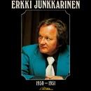 Erkki Junkkarinen 1950-1951/Erkki Junkkarinen