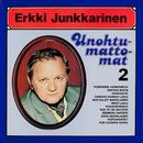 Unohtumattomat 2/Erkki Junkkarinen