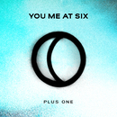 Plus One/You Me At Six