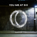 Swear/You Me At Six