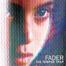 Fader (Remixes)/The Temper Trap