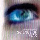 Science of Fear (Remixes)/The Temper Trap