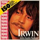 Irwin niin kuin haluat/Irwin Goodman