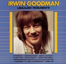 Laulajan testamentti/Irwin Goodman
