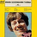 Irwin Goodmanin tarina 4/Irwin Goodman