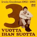 3 vuotta ihan suotta 1962-1965/Irwin Goodman