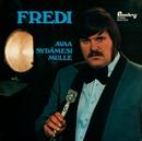 Avaa sydämesi mulle/Fredi