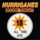 18 All Time Hits/Hurriganes