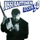 Rockin' 50/Jussi Raittinen