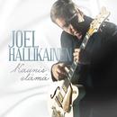 Kaunis elämä/Joel Hallikainen