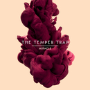 Miracle/The Temper Trap