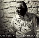 Viimeiseen pisaraan/Kari Tapio