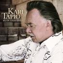 Kuin taivaisiin/Kari Tapio