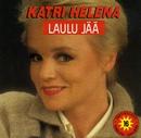 Laulu jää/Katri Helena