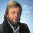 Lauluja onnesta ja kaipauksesta/Matti Salminen