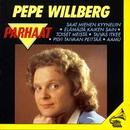 Parhaat/Pepe Willberg