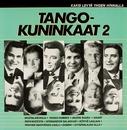 Tangokuninkaat 2/Various Artists