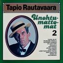 Unohtumattomat 2/Tapio Rautavaara