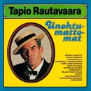 Unohtumattomat/Tapio Rautavaara