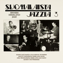 Suomalaista jazzia 3 Finnish Dixieland Jazz/Various Artists