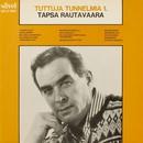 Tuttuja tunnelmia 1/Tapio Rautavaara