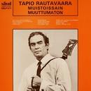 Muistoissain muuttumaton/Tapio Rautavaara