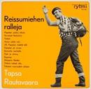 Reissumiehen ralleja/Tapio Rautavaara