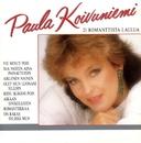 21 romanttista laulua/Paula Koivuniemi