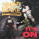 It's On/Naughty By Nature