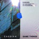 Same Things (feat. Gabrielle Current) [Remixes]/Cassian