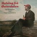 Helsing fra Østerdalen/Egil Storbekken