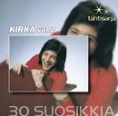 Tähtisarja - 30 Suosikkia Vol 2/Kirka