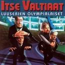 Luuserien olympialaiset/Itse Valtiaat