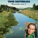 Reissumiehen taival 2/Tapio Rautavaara