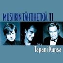 Musiikin tähtihetkiä 11 - Tapani Kansa/Tapani Kansa