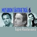Musiikin tähtihetkiä 6 - Tapio Rautavaara/Tapio Rautavaara