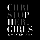 CPH Girls (Kongsted Remix)/Christopher