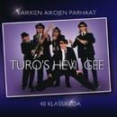 Kaikkien aikojen parhaat - 40 klassikkoa/Turo's Hevi Gee