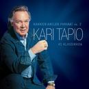 Kaikkien aikojen parhaat - 40 klassikkoa Vol 2/Kari Tapio