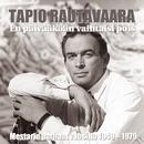 (MM) En päivääkään vaihtaisi pois/Tapio Rautavaara