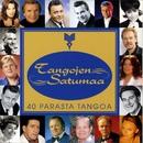 Tangojen satumaa - 40 parasta tangoa/Various Artists