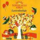 Suuri Toivelaulukirja - Lastenlauluja/Various Artists