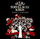 Suuri Toivelaulukirja - Parhaat 25 vuoden ajalta/Various Artists